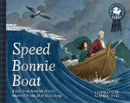 Speed Bonnie Boat: A Tale from Scottish History Inspired by the Skye Boat Song image