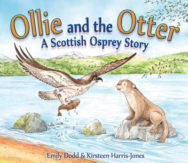 Ollie and the Otter: A Scottish Osprey Story image
