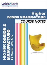 Course Notes: CfE Higher Design and Manufacture Course Notes image
