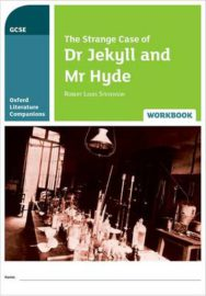 Oxford Literature Companions: The Strange Case of Dr Jekyll and Mr Hyde Workbook image