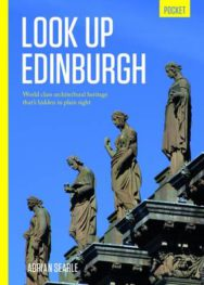 Look Up Edinburgh Pocket: World Class Architectural Heritage That's Hidden in Plain Sight image