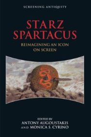 Starz Spartacus: Reimagining an Icon on Screen image