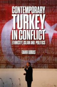 Contemporary Turkey in Conflict: Ethnicity, Islam and Politics image