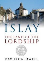 Islay: The Land of the Lordship image