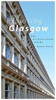 Exploring Glasgow: The Architectural Guide image