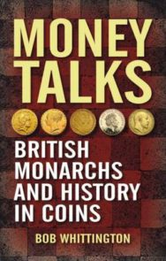 Money Talks: British Monarchs and History in Coins image