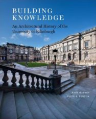 Building Knowledge: An Architectural History of the University of Edinburgh image