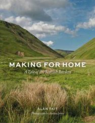 Making for Home: A Tale of the Scottish Borders image