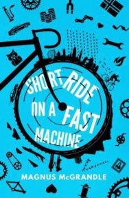 Short Ride on a Fast Machine image