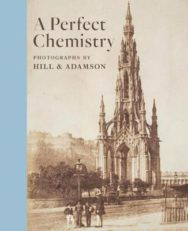 A Perfect Chemistry: Photographs by Hill and Adamson image
