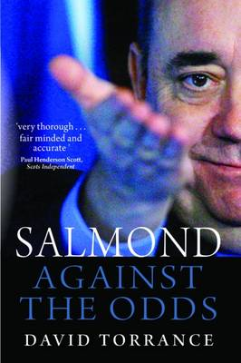 Salmond: Against the Odds | Books from Scotland