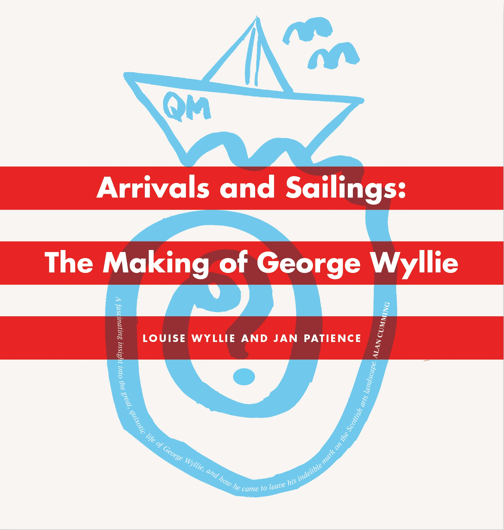 Arrivals and Sailings: The Making of George Wyllie