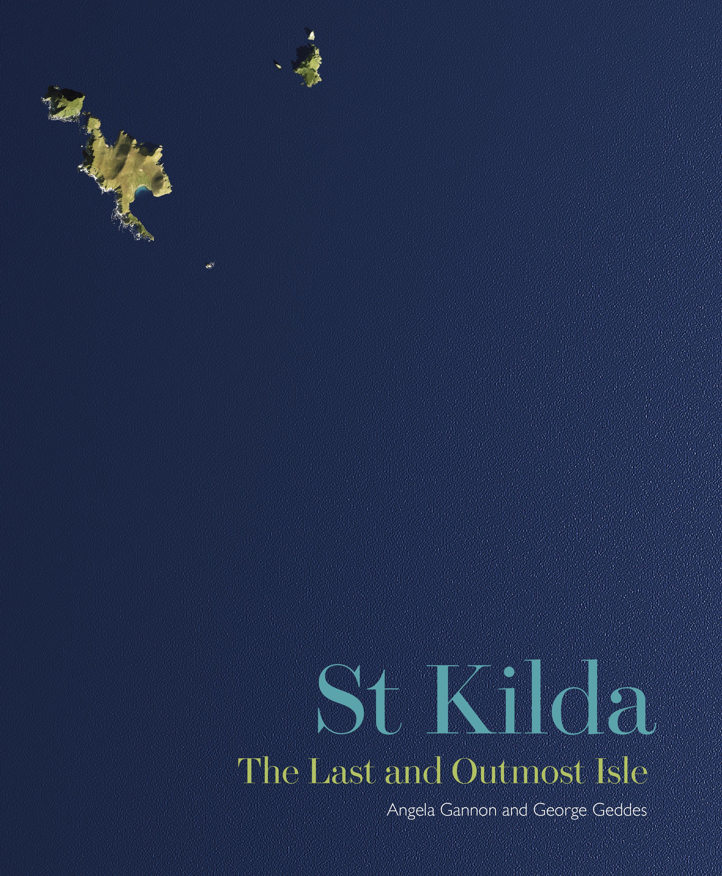 St Kilda: Last and Outmost Isle
