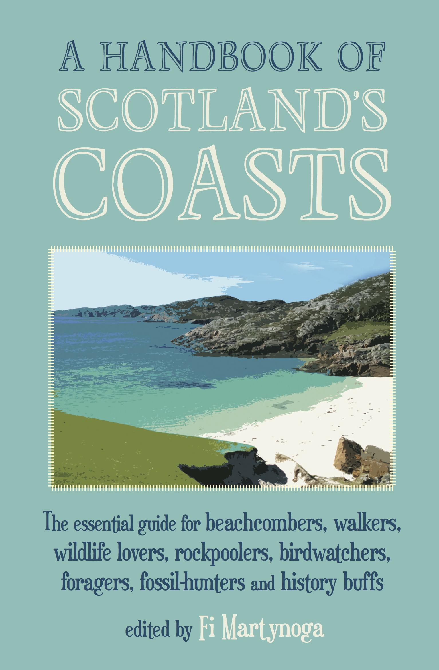 An Introduction to Scotland's Coasts