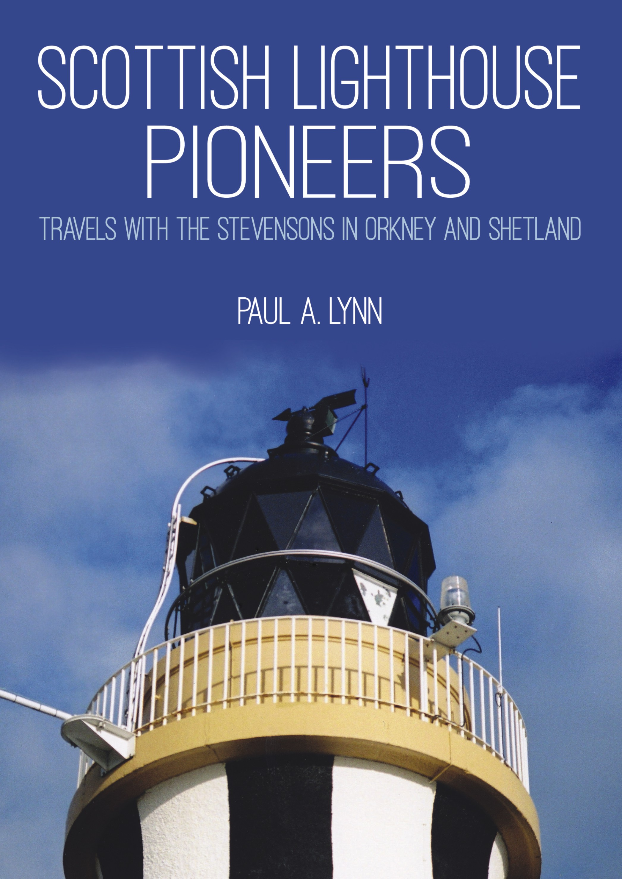 Lighthouse Pioneers: The Stevensons in Orkney and Shetland