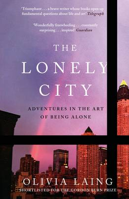 The Lonely City: Adventures in the Art of Being Alone image