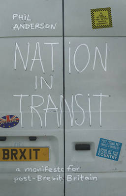 A Manifesto for Post-Brexit Britain by Phil Anderson