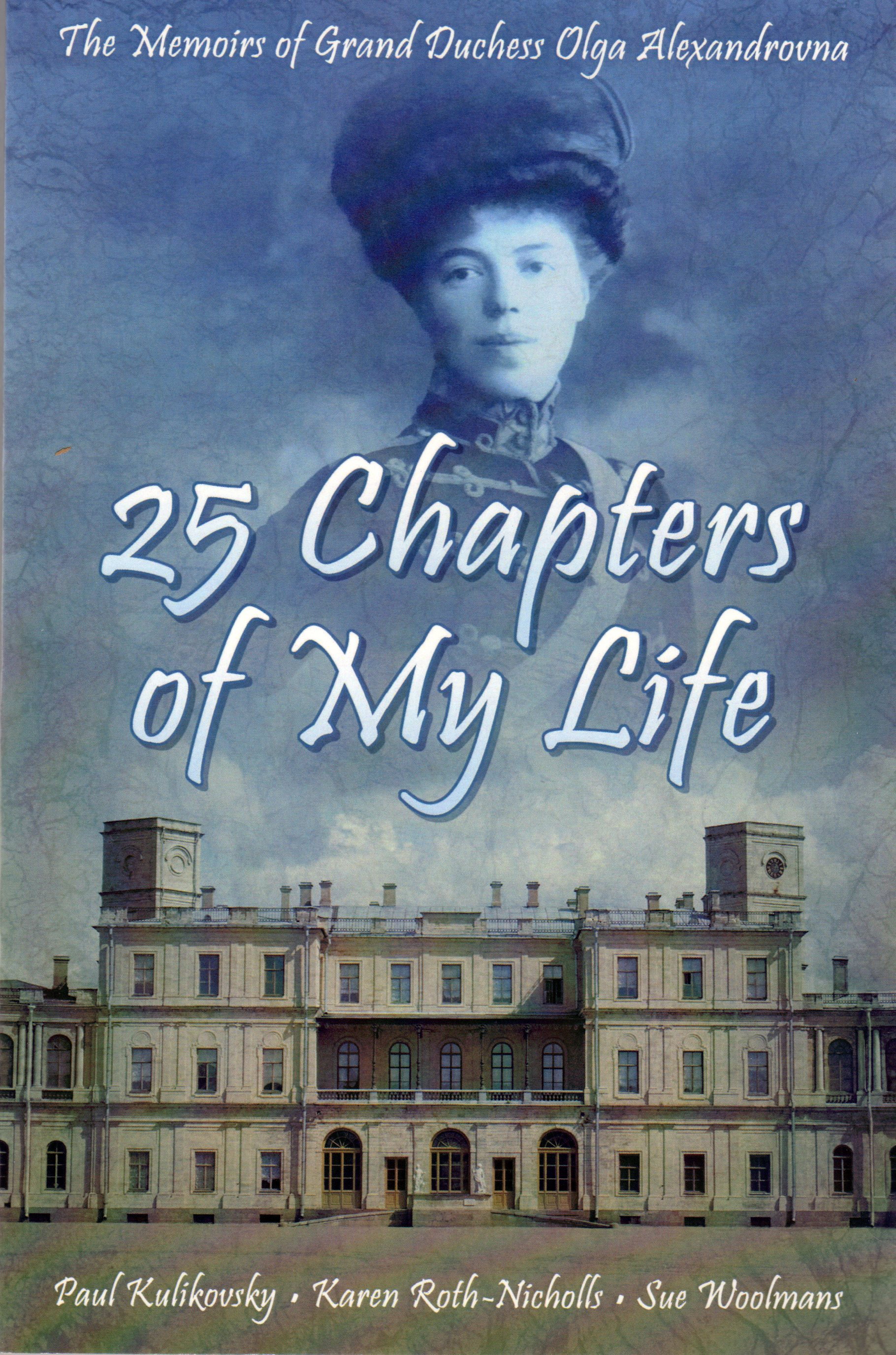The Memoirs of The Last Grand Duchess of Russia
