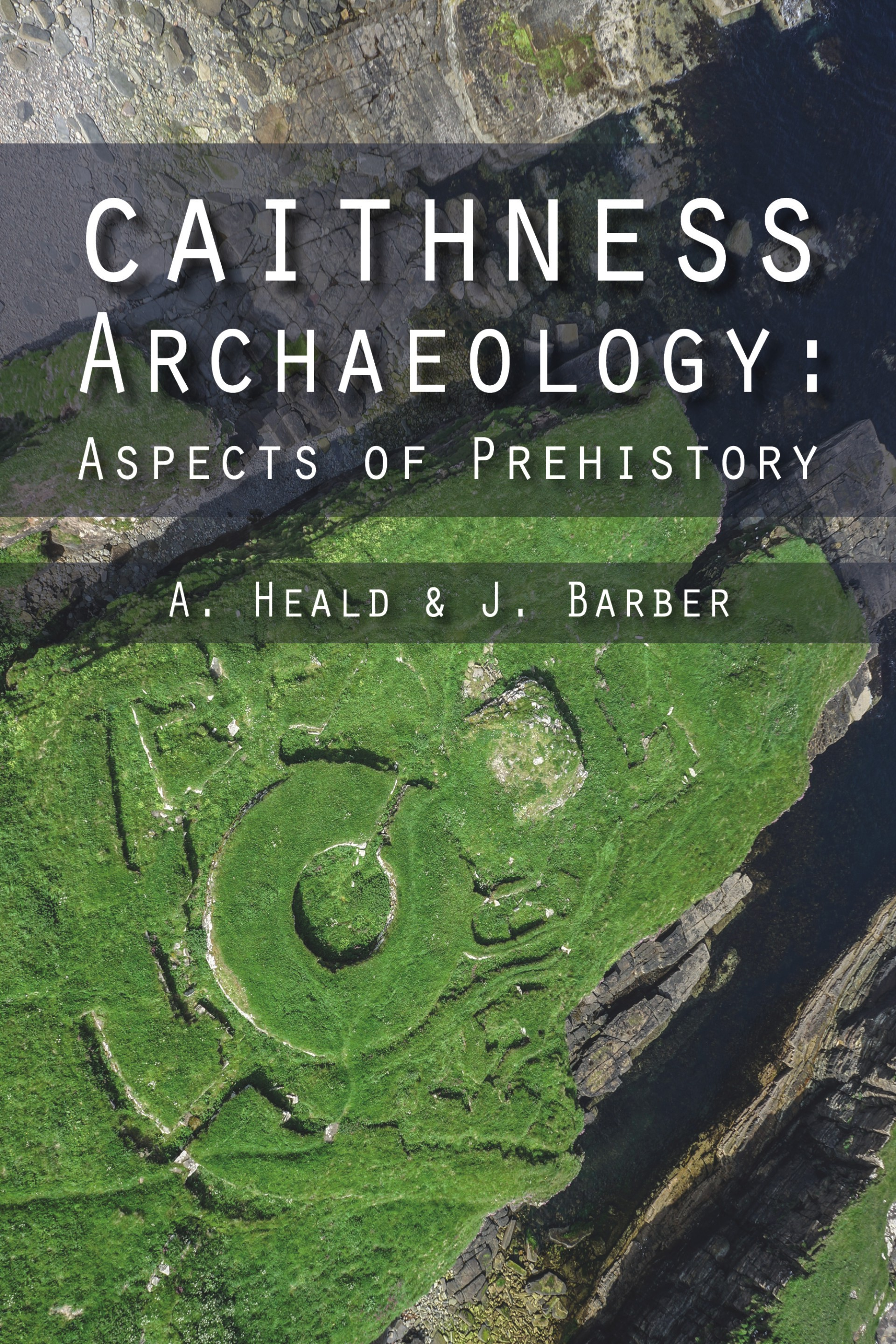 Exploring Archaeology in Caithness