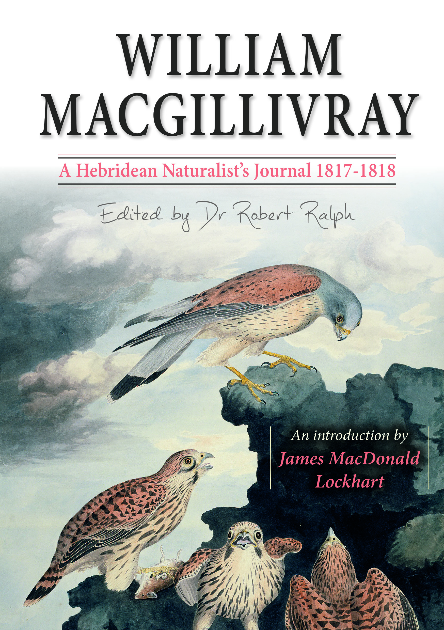 William MacGillivray: Travels With A Hebridean Naturalist