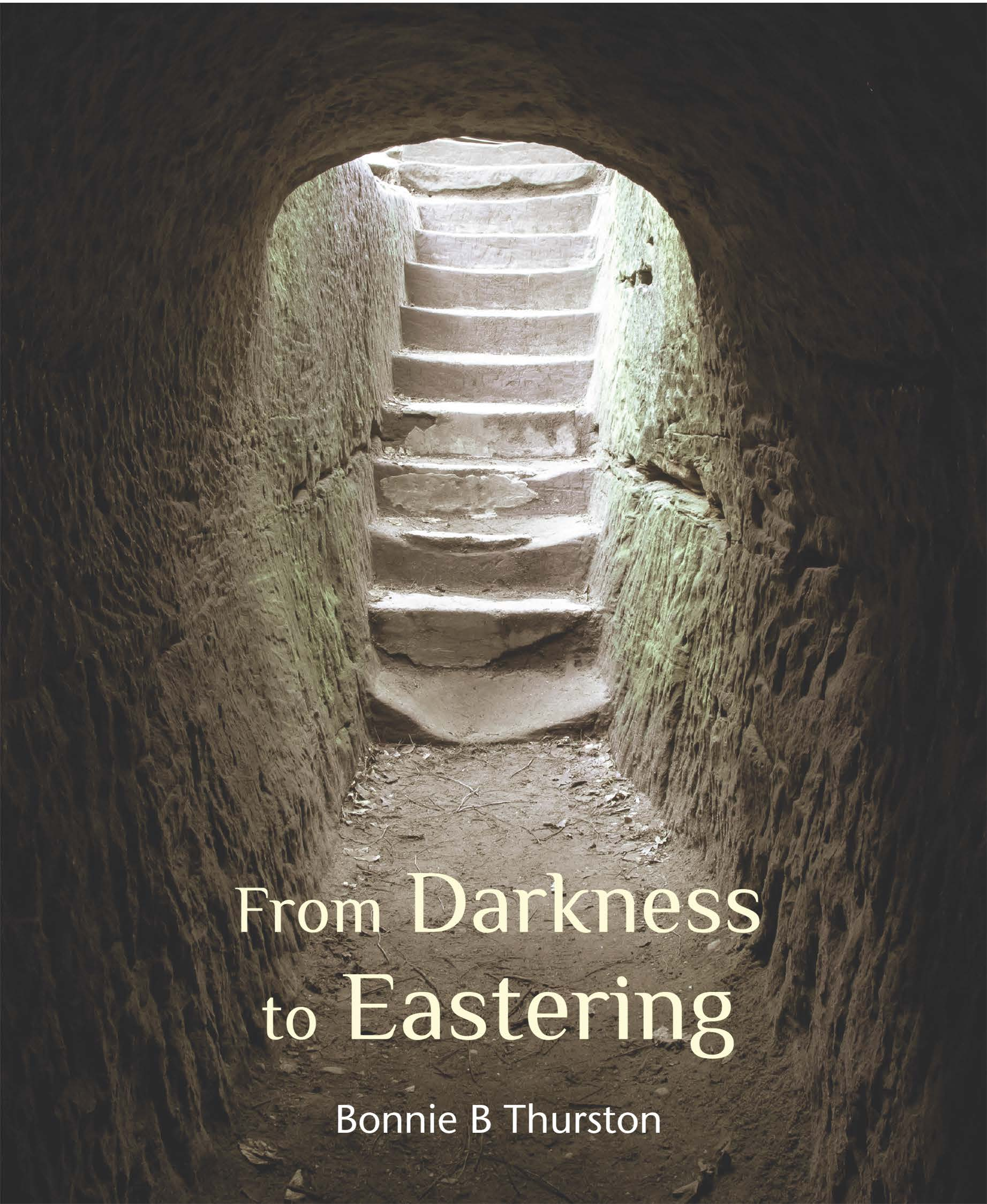 From Darkness to Eastering