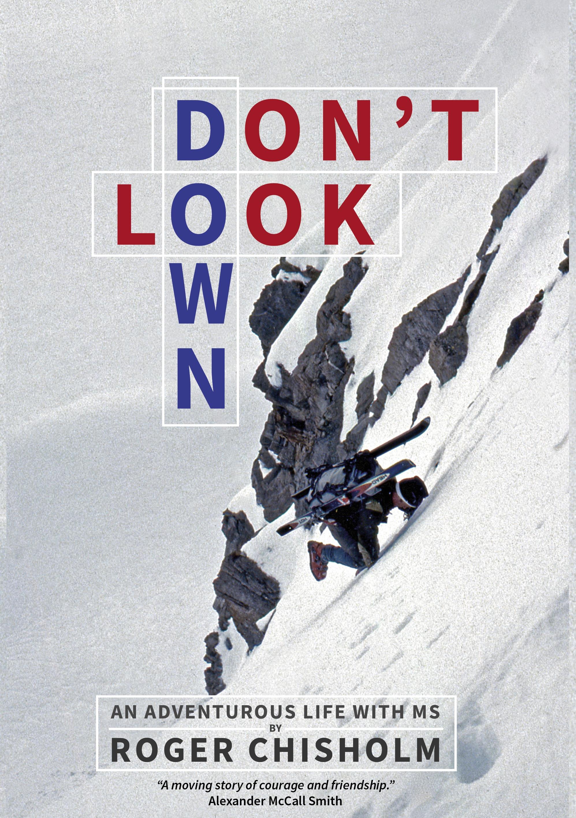 Don't Look Down by Roger Chisholm