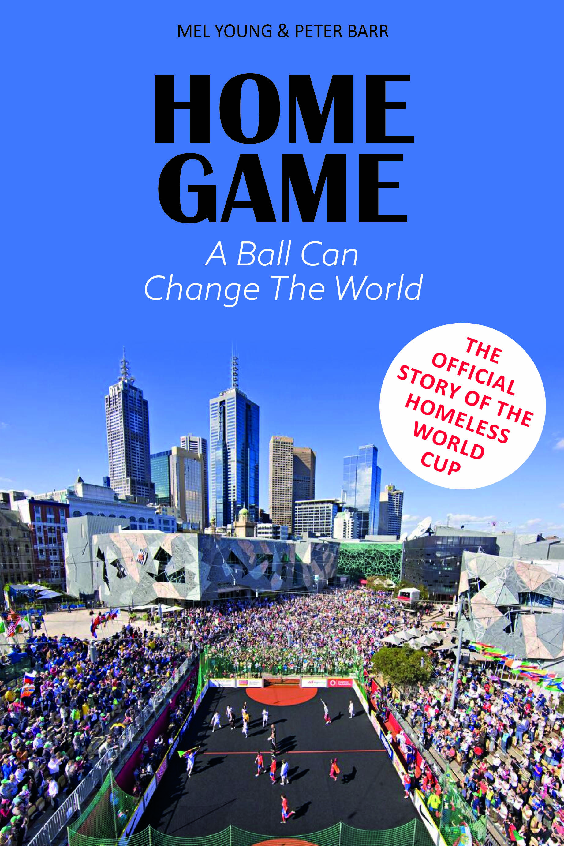 Home Game: The Homeless World Cup
