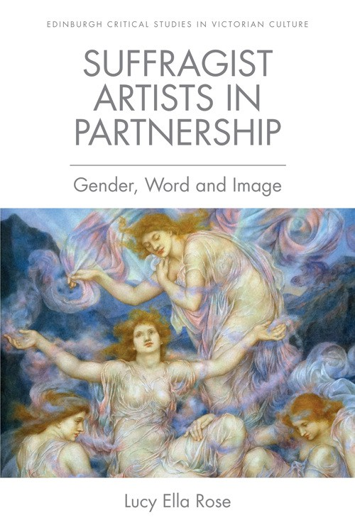 Suffragist Artists in Partnership: Gender, Word and Image