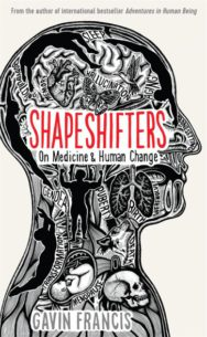 Shapeshifters by Gavin Francis cover
