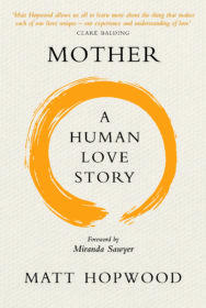 Mother (A Human Love Story) - cover image