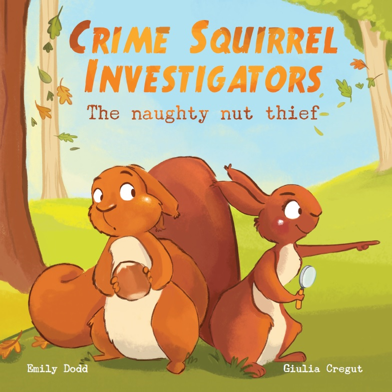 Cover of Crime Squirrel Investigators the Naughty Nut Thief