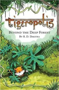 Tigeropolis Beyond the Deep Forest cover image