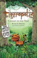 Tigeropolis Caught in th Trap cover image