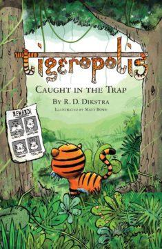 Tigeropolis Caught in th Trap cover image