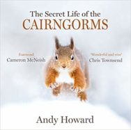 The Secret Life of the Cairngorms - cover image