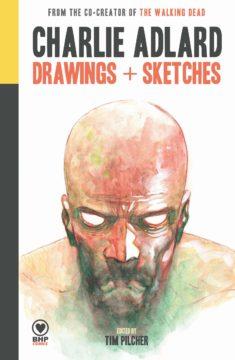 Charlie Adlard: Drawings and Sketches