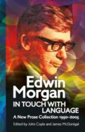 Edwin Morgan: In Touch with Language